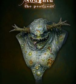 Noughtu the pestilent