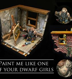 Paint me like one of your dwarf girls